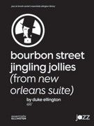 Cover icon of Bourbon Street Jingling Jollies sheet music for jazz band (full score) by Duke Ellington