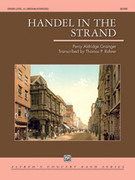 Cover icon of Handel in the Strand sheet music for concert band (full score) by Percy Aldridge Grainger, intermediate
