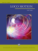 Cover icon of Loco Motion sheet music for concert band (full score) by Todd Stalter