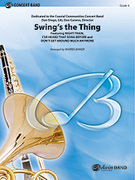 Cover icon of Swing's the Thing (COMPLETE) sheet music for concert band by Anonymous and Warren Barker, intermediate