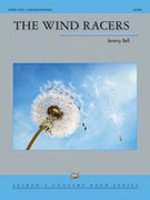 Cover icon of The Wind Racers sheet music for concert band (full score) by Jeremy Bell