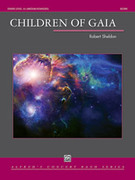 Cover icon of Children of Gaia sheet music for concert band (full score) by Robert Sheldon, intermediate