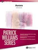 Cover icon of Aurora (COMPLETE) sheet music for jazz band by Patrick Williams, intermediate