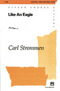 Cover icon of Like an Eagle sheet music for choir (2-Part) by Carl Strommen