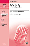 Cover icon of You're the Top (from the musical Anything Goes) sheet music for choir (SATB) by Cole Porter and Mark Hayes