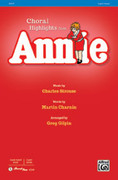 Cover icon of Annie sheet music for choir (3-Part Mixed) by Charles Strouse, Martin Charnin and Greg Gilpin
