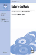 Cover icon of Listen to the Music sheet music for choir (SAB: soprano, alto, bass) by Tom Johnston and Kirby Shaw, intermediate skill level