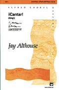 Cover icon of �Cantar! (Sing!) sheet music for choir (2-Part) by Jay Althouse, intermediate choir (2-Part)