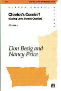 Cover icon of Chariots Comin'! (Swing Low, Sweet Chariot) sheet music for choir (2-Part) by Anonymous, Don Besig and Nancy Price