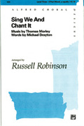 Cover icon of Sing We and Chant It sheet music for choir (3-Part Mixed, a cappella) by Thomas Morley, intermediate