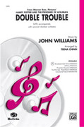 Cover icon of Double Trouble (from Harry Potter and the Prisoner of Azkaban) sheet music for choir (SATB: soprano, alto, tenor, bass) by John Williams and Teena Chinn, intermediate