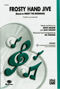 Cover icon of Frosty Hand Jive sheet music for choir (2-Part) by Steve Nelson, Jack Rollins and Jill Gallina