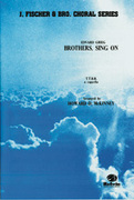 Cover icon of Brothers, Sing On! sheet music for choir (TTBB, a cappella) by Edward Grieg and Edward Grieg, intermediate