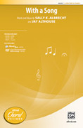 Cover icon of With a Song sheet music for choir (2-Part) by Sally K. Albrecht and Jay Althouse, intermediate choir (2-Part)
