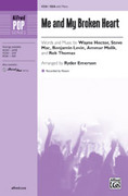 Cover icon of Me and My Broken Heart sheet music for choir (SSA) by Wayne Hector