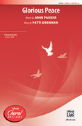 Cover icon of Glorious Peace sheet music for choir (SATB, a cappella) by Patti Drennan and John Parker