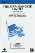 Cover icon of The Star-Spangled Banner sheet music for choir (3-Part Mixed, a cappella) by John Stafford Smith, Francis Scott Key and Russell Robinson