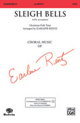 Cover icon of Sleigh Bells sheet music for choir (SATB) by Anonymous and Earlene Rentz