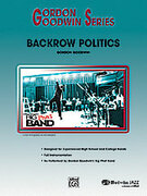 Cover icon of Backrow Politics sheet music for jazz band (full score) by Gordon Goodwin, intermediate