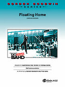 Cover icon of Floating Home sheet music for jazz band (full score) by Gordon Goodwin