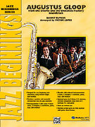 Cover icon of Augustus Gloop (COMPLETE) sheet music for jazz band by Danny Elfman, intermediate skill level