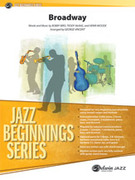 Cover icon of Broadway (COMPLETE) sheet music for jazz band by Bobby Bird, intermediate skill level