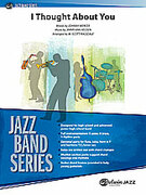 Cover icon of I Thought About You (COMPLETE) sheet music for jazz band by Jimmy Van Heusen