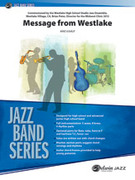 Cover icon of Message from Westlake sheet music for jazz band (full score) by Mike Kamuf