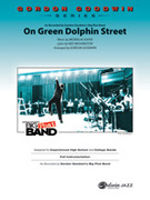 Cover icon of On Green Dolphin Street sheet music for jazz band (full score) by Bronislau Kaper, Ned Washington and Frank Mantooth, intermediate jazz band (full score)
