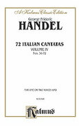 Cover icon of 72 Italian Cantatas for Soprano or Alto, Nos. 56-72 (COMPLETE) sheet music for voice and piano by George Frideric Handel