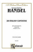 Cover icon of 28 Italian Cantatas with Instruments, Nos. 16-23, Volume III (COMPLETE) sheet music for voice and piano by George Frideric Handel