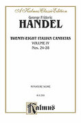 Cover icon of 28 Italian Cantatas with Instruments, Nos. 24-28 (COMPLETE) sheet music for voice and piano by George Frideric Handel, classical score, intermediate voice