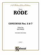 Cover icon of Concertos Nos. 6 and 7 (COMPLETE) sheet music for violin and piano by Pierre Rode, classical score, intermediate skill level