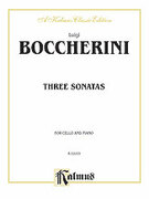 Cover icon of Three Sonatas for Cello and Piano (COMPLETE) sheet music for cello and piano by Luigi Boccherini, classical score, intermediate cello