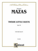 Cover icon of Twelve Little Duets, Op. 38 (COMPLETE) sheet music for two violins by Jaques Fereol Mazas