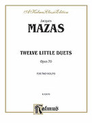 Cover icon of Twelve Little Duets, Op. 70 (COMPLETE) sheet music for two violins by Jaques Fereol Mazas