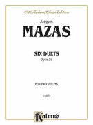 Cover icon of Six Duets, Op. 39 (COMPLETE) sheet music for two violins by Jaques Fereol Mazas