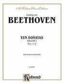 Cover icon of Ten Violin Sonatas, Volume I (COMPLETE) sheet music for violin and piano by Ludwig Van Beethoven