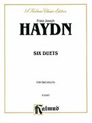 Cover icon of Six Duets (COMPLETE) sheet music for two violins by Franz Joseph Haydn