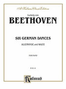 Cover icon of Six German Dances, Allemande and Waltz (COMPLETE) sheet music for piano solo by Ludwig van Beethoven, classical score, intermediate piano