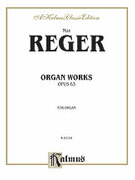 Cover icon of Organ Works, Op. 63 (COMPLETE) sheet music for organ solo by Max Reger