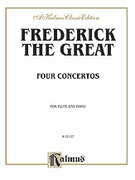 Cover icon of Four Concertos for Flute and Piano (COMPLETE) sheet music for flute and piano by Frederick the Great