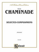 Cover icon of Selected Compositions (COMPLETE) sheet music for piano solo by Cecile Chaminade and Cecile Chaminade, classical score, intermediate