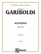 Cover icon of Twenty Studies, Op. 132 (COMPLETE) sheet music for flute by Giuseppe Gariboldi