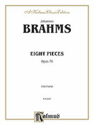 Cover icon of Eight Pieces, Op. 76 (COMPLETE) sheet music for piano solo by Johannes Brahms, classical score, intermediate skill level