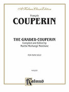 Cover icon of The Graded Couperin (COMPLETE) sheet music for piano solo by Francois Couperin and Francois Couperin, classical score, intermediate
