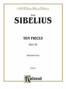Cover icon of Ten Pieces, Op. 58 (COMPLETE) sheet music for piano solo by Jean Sibelius, classical score, intermediate