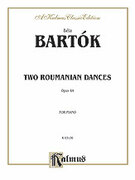 Cover icon of Two Roumanian Dances, Op. 8A (COMPLETE) sheet music for piano solo by Bela Bartok and Bela Bartok, classical score, intermediate skill level