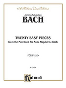 Cover icon of Twenty Easy Pieces from the Anna Magdalena Notenbuch (COMPLETE) sheet music for piano solo by Johann Sebastian Bach