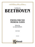 Cover icon of Pieces for the Musical Clock (COMPLETE) sheet music for piano solo by Ludwig van Beethoven, classical score, intermediate